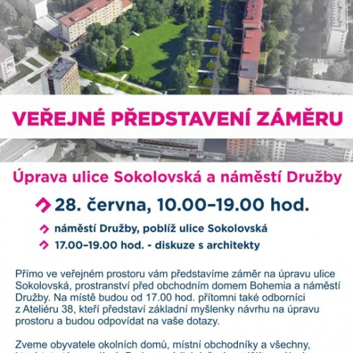 Představení záměru Sokolovské ulice a náměstí Družby